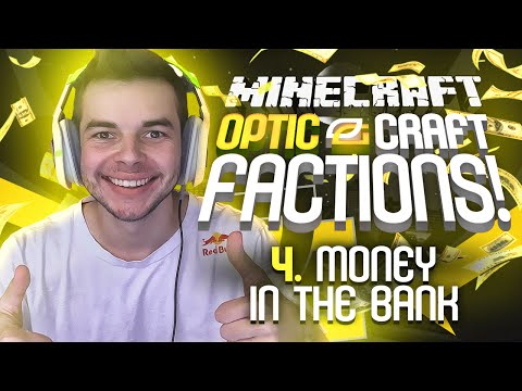 """Minecraft OpTic Factions - (Ep. 4) - """"MONEY IN THE BANK!"""" (OpTicCraft)"""