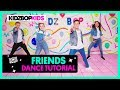 KIDZ BOP Kids - FRIENDS (Dance Tutorial) [KIDZ BOP 38]