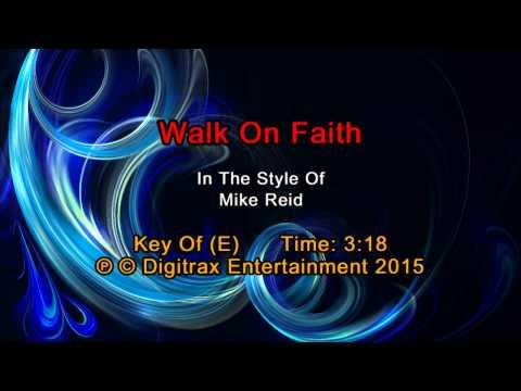 Mike Reid - Walk On Faith (Backing Track)