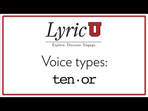 LyricU Presents - Voice types: Tenor