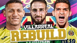 REBUILDING VILLARREAL!!! FIFA 19 Career Mode