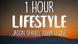 Jason Derulo - Lifestyle  ft. Adam Levine 🎵1 Hour🎵