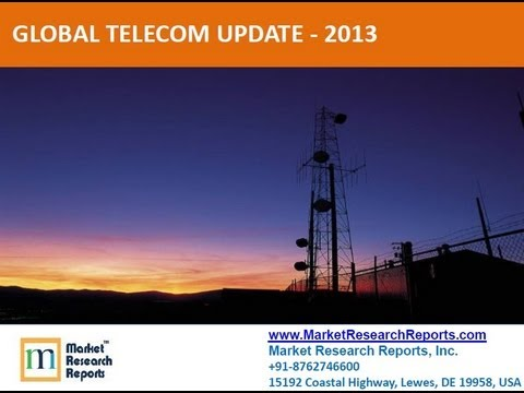 Global Telecommunication Industry Update - 2013