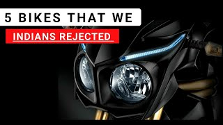 This is the 5 Bikes which we Indians Rejected | Auto Gyann