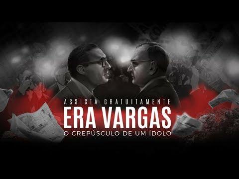 FILME Era Vargas. O Crepúsculo de um Ídolo. Cap. 6 Série brasil. A Última Cruzada