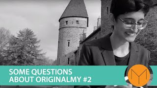 Some Questions about OriginalMy #2