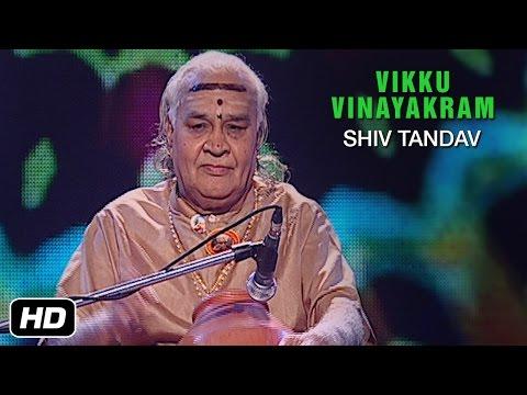 Taal Vadya Kacheri - Shiv Tandav - Vidhwan T H Vikku Vinayakram on Ghatam | Carnatic Classical Music