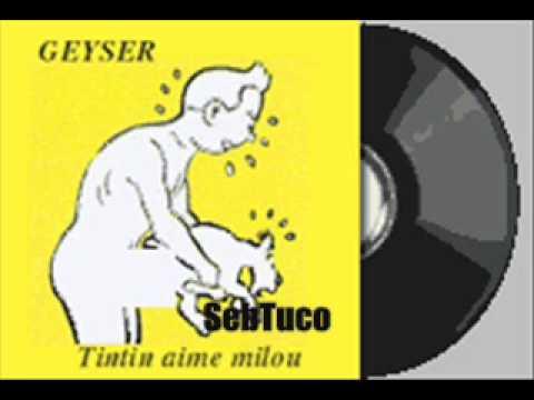 Tintin Milou Ras Geyser Tintin Aime Milou