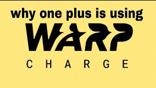#oneplus#warpcharge#dashcharge why one plus is using warp charge instead of dash charge?explained in