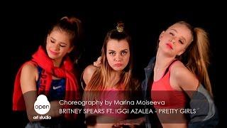 Britney Spears ft.  Iggi Azalea - Pretty Girls - choreography by Marina Moiseeva - Open Art Studio