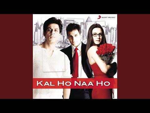 Kal Ho Naa Ho (Sad)