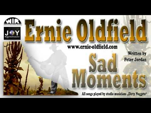 Ernie Oldfield: Sad Moments
