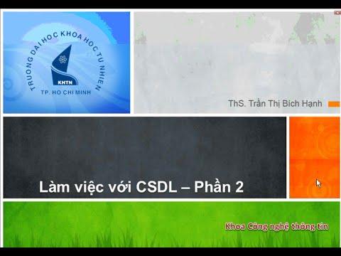 Phát triển ứng dụng Web - Bài 08: Làm việc với CSDL 2 (Working with Database 2)
