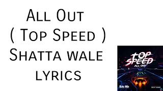Shatta wale - Top speed | all out ( lyrics ) video