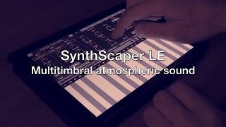 SynthScaper LE - Multitimbral atmospheric sound (Audio Unit)