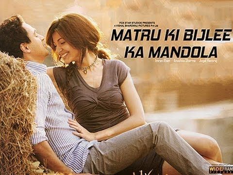 Matru Ki Bijlee Ka Mandola Official Trailer (with English Subtitles) video