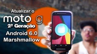 Como atualizar o motorola Moto g 2 (2014) para android 6 0 Marshmallow, com e sem root .