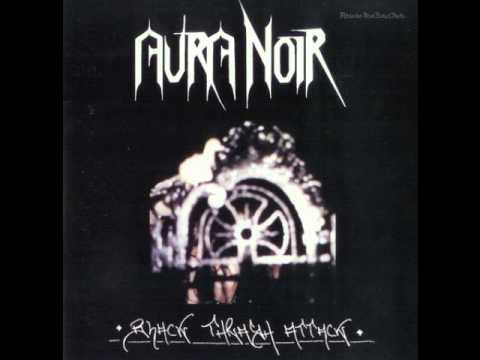 Aura Noir - Wretched Face Of Evil