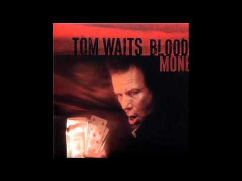 Tom Waits - Starving in the Belly of a Whale