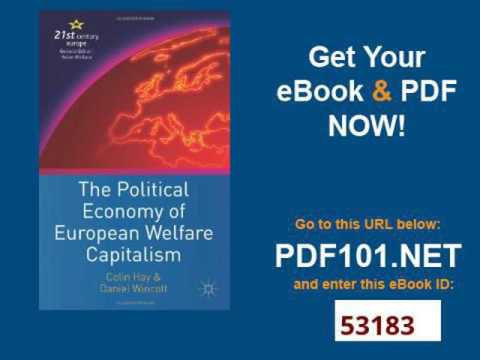 The Political Economy of European Welfare Capitalism 21st Century Europe