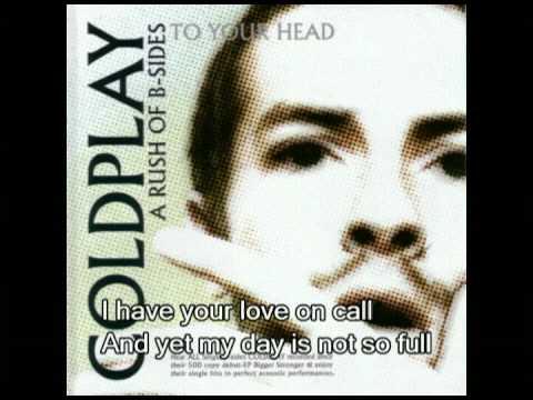 Coldplay - I Ran Away