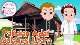 Download Lagu Pakaian Sulawesi Utara | Budaya Indonesia | Dongeng Kita Gratis STAFABAND