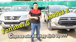 Mua xe chạy dịch vụ nên chọn INNOVA E hay FORTUNER Máy dầu? Đạt Toyota [0937776556].