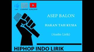 download lagu Asep Balon - Hakan Tah Ku Sia gratis