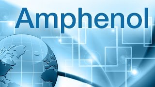 Amphenol Corporation - Connecting the World