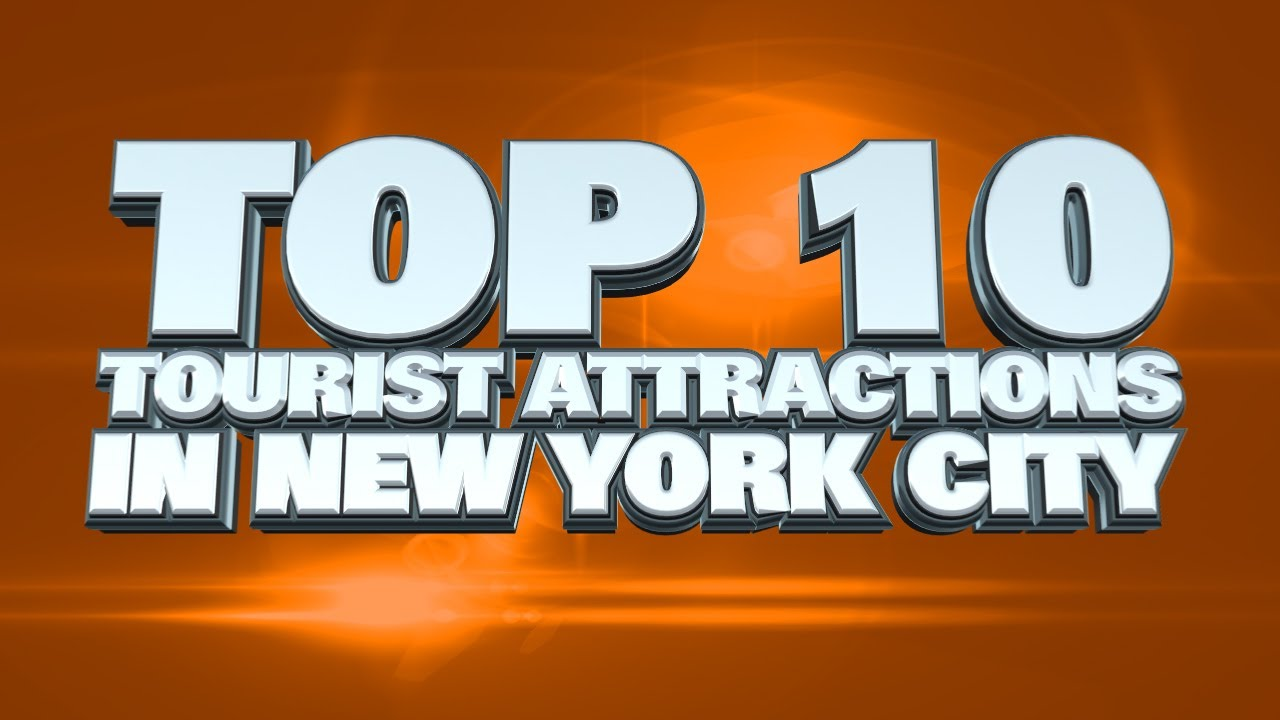 Top 10 tourist attractions in new york city youtube for Top ten attractions new york