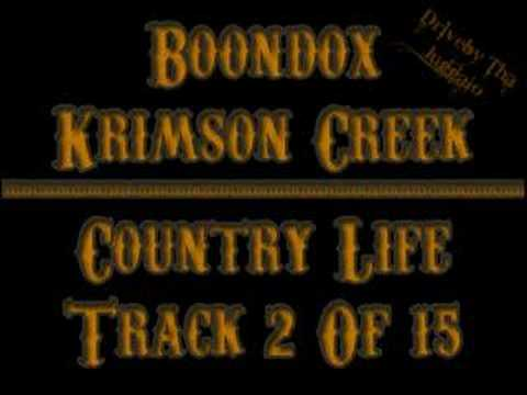 02 Boondox - Country Life (krimson Creek) video