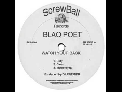 Blaq Poet - Watch Your Back (DJ Premier Production 2006 Dirty)