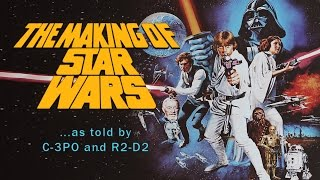 The Making of Star Wars - 1977 Doentary