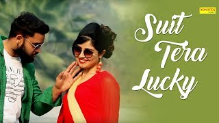 Suit Tera Lucky | TR, Mahi Chauhan Feat. Ashu Morkhi | Ankush Sharma, Somya | New Haryanvi Song 2018