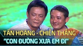 Cặp Đôi Vàng Tập 1| Tấn Hoàng - Chiến Thắng song ca ăn ý qua ca khúc 'Con đường xưa em đi'