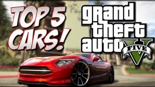 "GTA 5 - Top 5 Cars (Grand Theft Auto 5 ""Best"" Cars)"