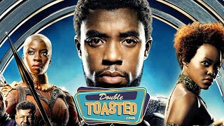 BLACK PANTHER MOVIE REVIEW - Double Toasted Reviews