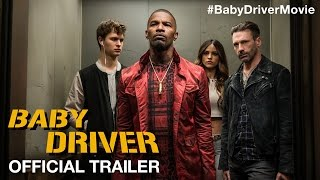 BABY DRIVER - First-Look Trailer - In Cinemas July 13