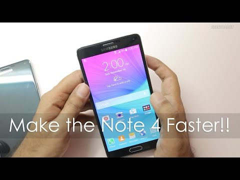 Simple Tips to Speed up your Samsung Galaxy Note 4