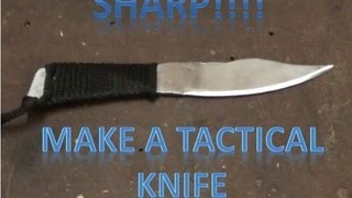 How To Make A Tactical Knife