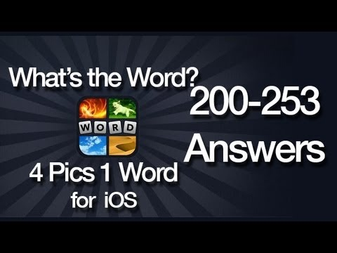 What's The Word? 4 Pics 1 Word Answers for iOS 200-253