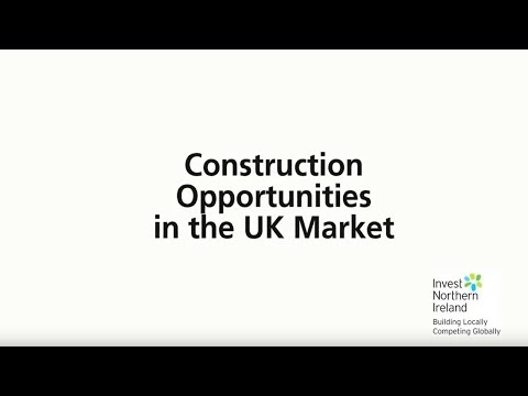 Doing Business in the Construction Industry - Export Opportunities for Northern Ireland Companies