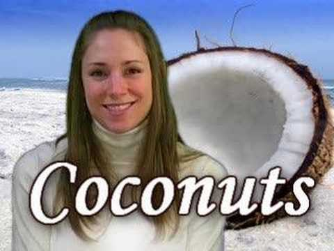 Super Foods - The Truth about Coconut - Nutrition by Natalie