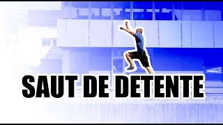 Tutos Parkour #5 - Saut de détente