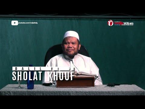 Syarh Bulughul Maram Sholat Khouf Dalil 3 - Ust Abu Haidar Assundawy