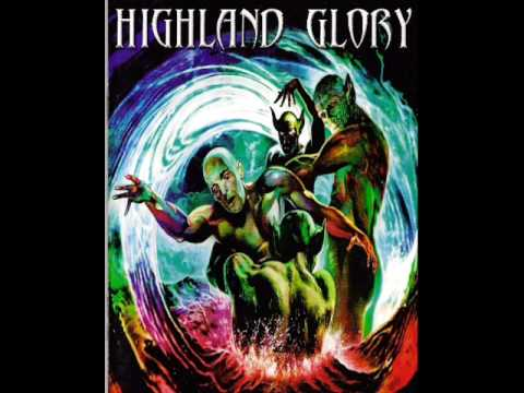 Highland Glory - Break The Silence