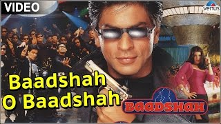 Baadshah O Baadshah Full Video Song  Baadshah  Sha