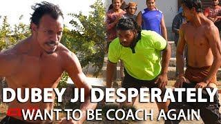 CWE | Dubey Ji desperately want his Coaching job back