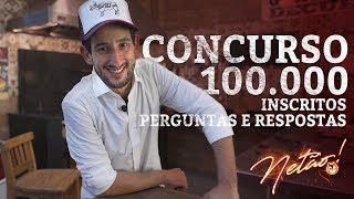 Concurso 100.000 inscritos e Perguntas e Respostas   Netão! Bom Beef #13