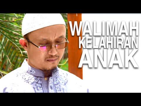 Serial Kajian Anak (16): Walimah Kelahiran Anak - Ustadz Aris Munandar